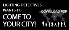 Lighting Detectives wants to come to your city